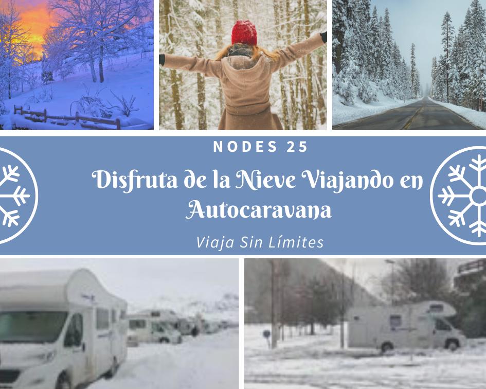 Nodes 25 - Alquiler de Autocaravanas y Venta de Autocaravanas - Viajar a la nieve en autocaravana